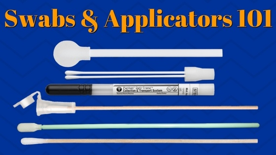Swabs & Applicators 101