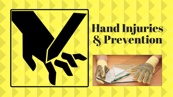 Hand Injuries & Prevention