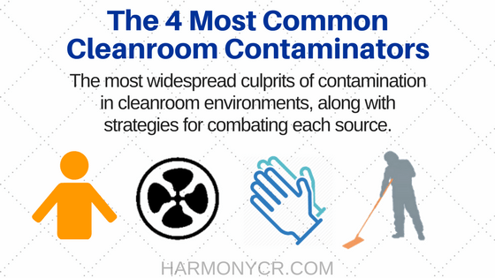 The 4 Most Common Cleanroom Contaminators