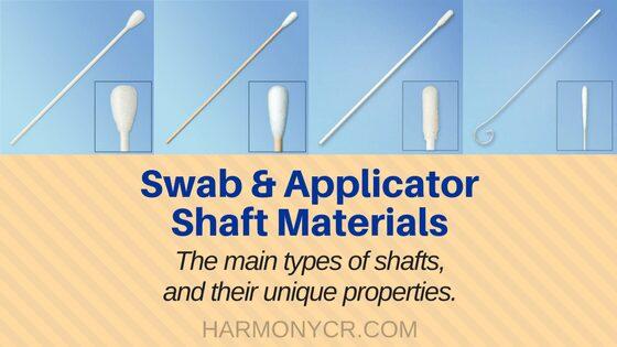 Swab & Applicator Shaft Materials