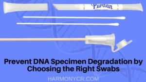 Prevent DNA Specimen Degradation (1)