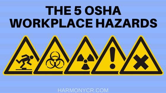 the 5 osha workplace hazards harmony supply blog