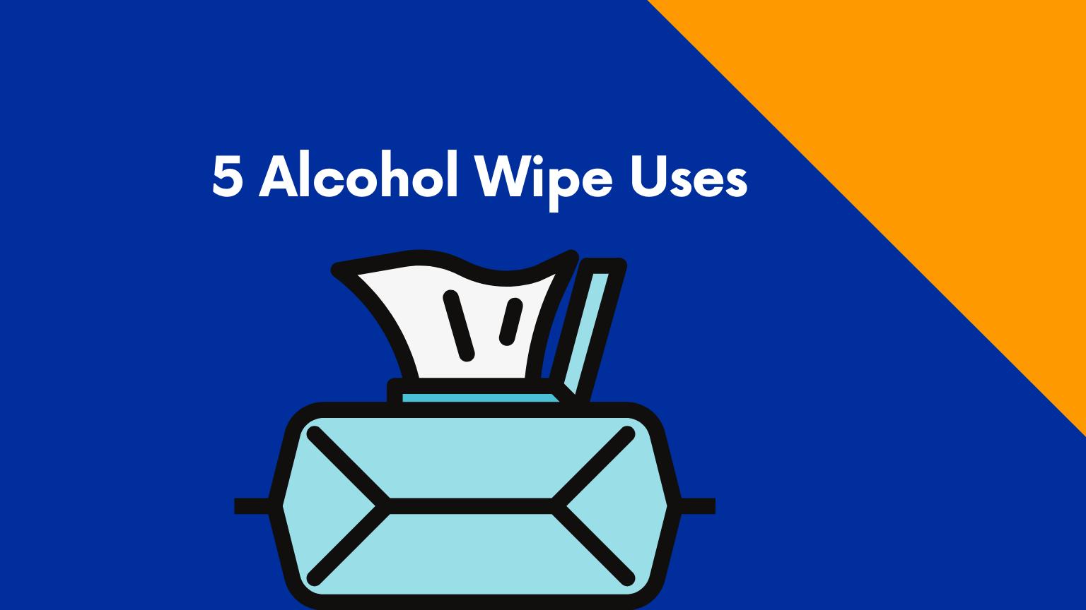 alcohol wipe uses