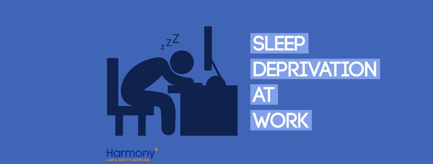 sleep deprivation at work blog post