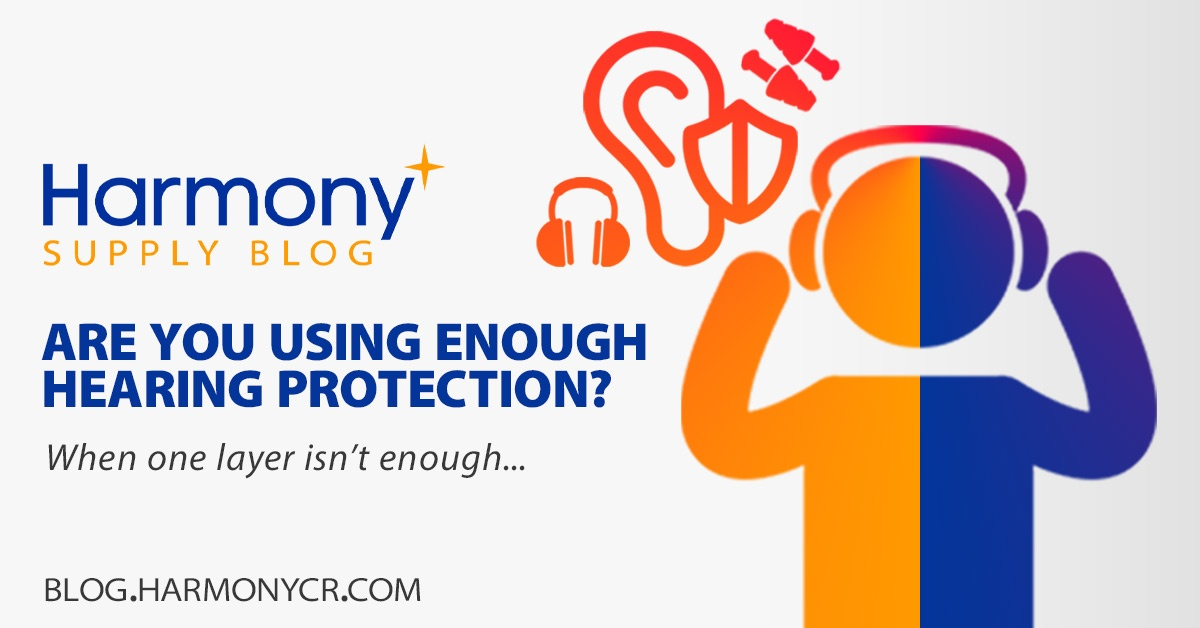 Are you wearing enough hearing protection? When one layer isn't enough.